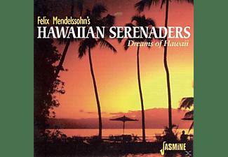 Felix's Hawaiian Mendelssohn - Dreams Of Hawaii  - (CD)