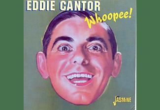 Eddie Cantor - Whoopee!  - (CD)