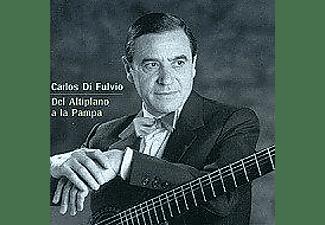 Carlos Di Fulvio - Del Altiplano A La Pampa  - (CD)