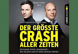 Marc & Matthias Weik Friedrich - Der größte Crash aller Zeiten  - (CD)