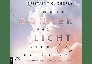Brittainy C. Cherry - Wenn Donner und Licht sich berühren  - (CD)