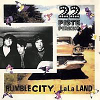 22 Pistepirkko - Rumble City LaLa Land [Vinyl]