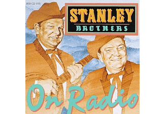 The Stanley Brothers - ON RADIO  - (CD)