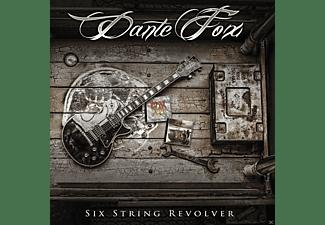 Dante Fox - Six String Revolver  - (CD)