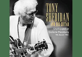 Tony Sheridan - Unplugged At Galerie Flensburg  - (CD)