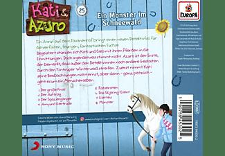 Kati & Azuro - 025/Ein Monster im Schneewald  - (CD)
