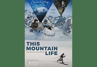 This Mountain Life - Die Magie der Berge DVD