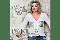 Daniela Alfinito - Sag Mir Wo Bist Du [CD]