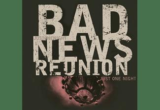Bad News Reunion - Just One Night  - (CD)