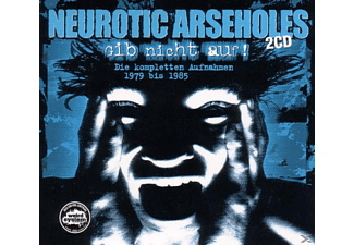 Neurotic Arseholes - Gib nicht auf! (1979-1985)  - (CD)