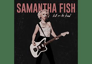 Samantha Fish - Kill Or Be Kind  - (Vinyl)