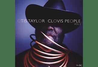 Otis Taylor - Clovis People Vol.3  - (CD)