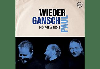 Gansch & Paul Wieder - Menage A Trois  - (Vinyl)