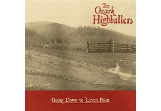 The Ozark Highballers - GONG DOWN TO LEVEN POINT  - (CD)