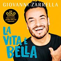 Giovanni Zarrella - La vita è bella (Gold Edition)  [CD]