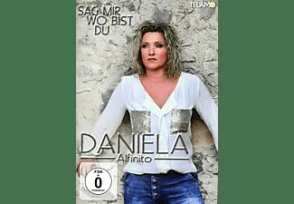 Daniela Alfinito - Sag mir wo bist du  - (DVD)
