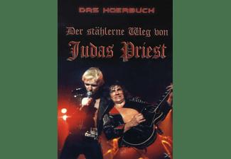 Judas Priest - Der Stählerne Weg Von Judas Priest  - (CD)