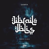 Samra - Jibrail Und Iblis - [CD]