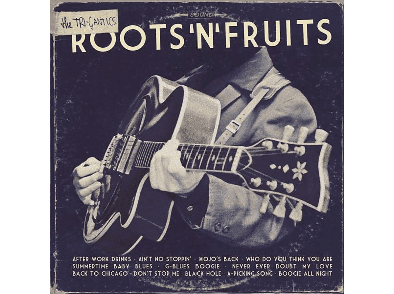 The Tri-gantics - ROOTS'N'FRUITS [CD]
