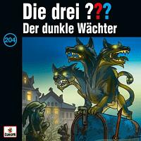 Die Drei ??? - 204/Der dunkle Wächter - [CD]