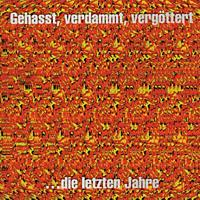 Böhse Onkelz - Gehasst, Verdammt, Vergöttert [CD]