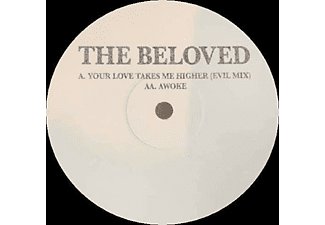 The Beloved - Your Love Takes Me Higher (Evil Mix)/Awoke (Ltd)  - (Vinyl)