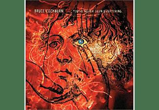 Bruce Cockburn - You've never seen everything  - (CD)