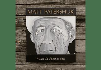 Matt Patershuk - I Was So Fond Of You  - (CD)