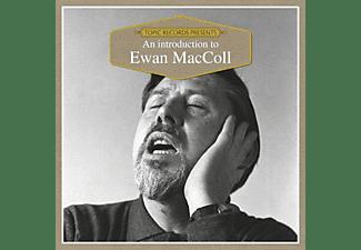 Ewan Maccoll - An Introduction To  - (CD)