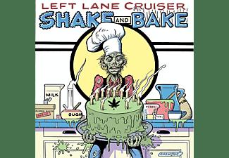 Left Lane Cruiser - Shake And Bake  - (CD)
