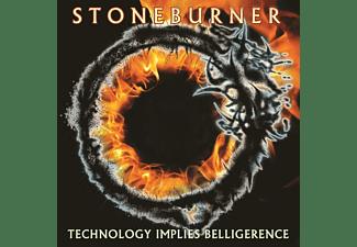 Stoneburner - Technology Implies Belligerence  - (CD)