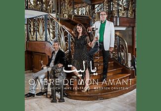 KHCHEICH/ORNSTEIN/FENTROS - OMBRE DE MON AMANT  - (CD)