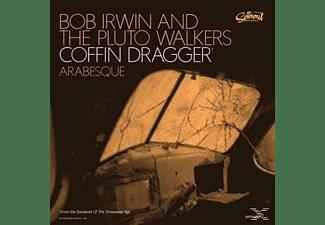 Bob & The Pluto Walkers Irwin - COFFIN DRAGGER  - (Vinyl)