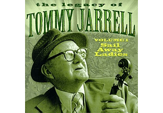 Tommy Jarrell - LEGACY VOL 1: SAIL AWAY LADIES  - (CD)
