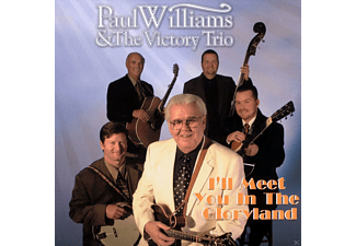 Paul Williams, The Victory Trio - I LL MEET YOU IN GLORYLAND  - (CD)
