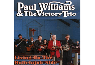 Paul Williams, The Victory Trio - LIVING THE HALLELUJAH SIDE  - (CD)