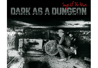 VARIOUS - DARK AS A DUNGEON:SONGS OF MINERS  - (CD)
