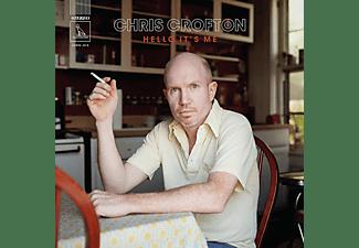 Chris Crofton - HELLO IT S ME  - (Vinyl)