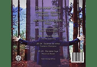 Antonio Oyarzabal, Debussy, Mompou, Ravel, Robert Schumann - The Inner Child  - (CD)