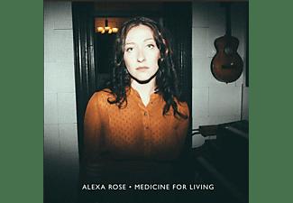 Alexa Rose - Medicine For Living  - (Vinyl)