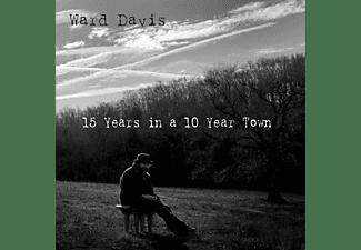Ward Davis - 15 Years In A 10 Year..  - (CD)
