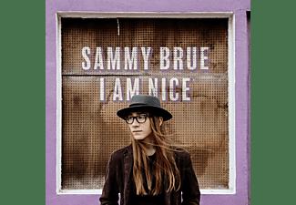 Sammy Brue - I Am Nice  - (Vinyl)