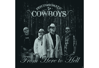 Psychosomatic Cowboys - From Here To Hell  - (Vinyl)