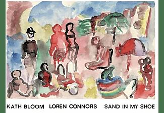 Kath  Bloom, Loren Connors - Sand In My Shoe  - (Vinyl)