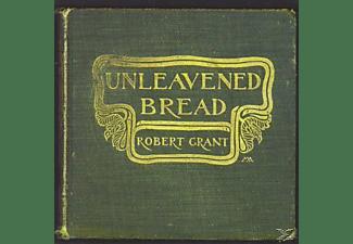 Robert Grant - UNLEAVENED BREAD  - (CD)