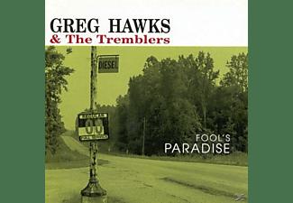 Greg Hawks - FOOL S PARADISE  - (CD)