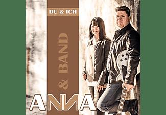 Anna & Band - Du & Ich  - (CD)