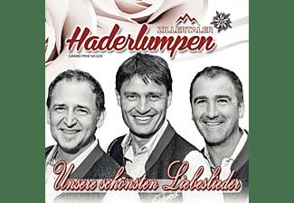 Zillertaler Haderlumpen - Unsere schönsten Liebeslieder  - (CD)
