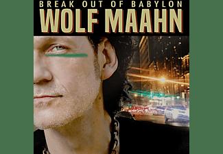 Wolf Maahn - Break Out Of Babylon  - (CD)