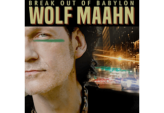 Wolf Maahn - Break Out Of Babylon - (CD)